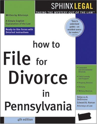 How to File for Divorce in Pennsylvania, 4E (Legal Survival