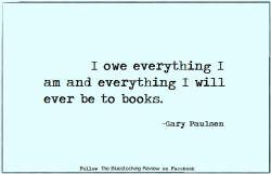 Quotable - Gary Paulsen, born 17 May 1939