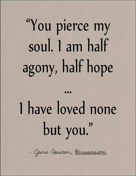 Pierced My Soul Jane Austen Pinterest Quotes Literary Quotes