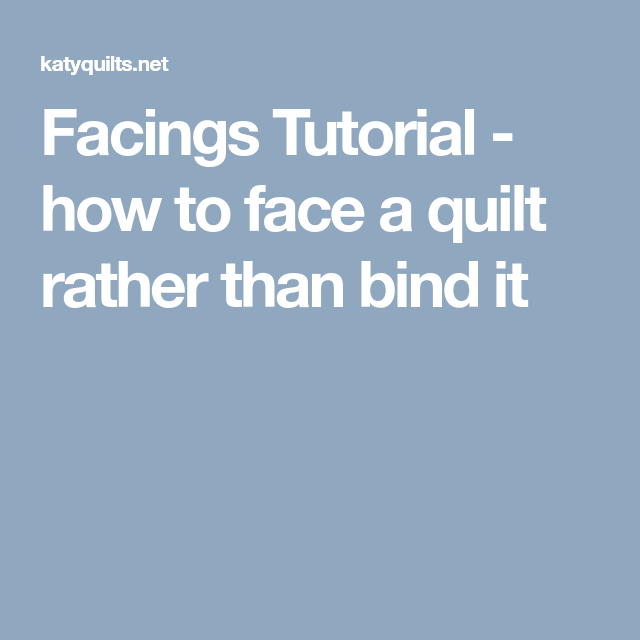 How To Face A Quilt Rather Than Bind It