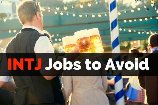 Be aware of INTJ Jobs to Avoid such as receptionist, waiter