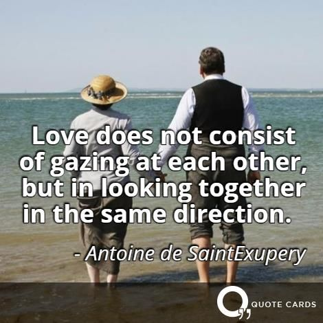 """Love does not consist of gazing at each other..."" #WednesdayWisdom #QuoteCards http://quotecards.co/quotes/antoine-de-saintexupery/love-does-not-consist-of-gazing-at-each-other-but/833"