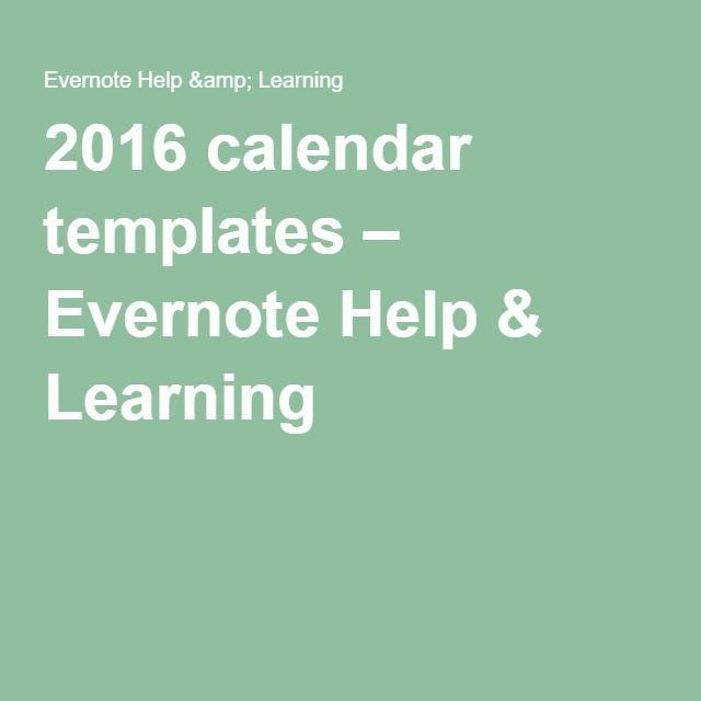 2016 calendar templates evernote help learning organizing life 2016 calendar templates evernote help learning maxwellsz