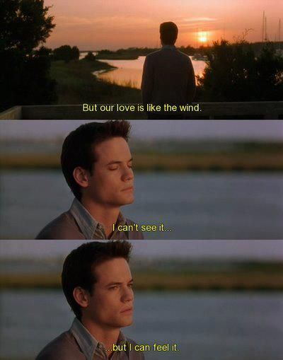 Movie Quotes About Love Interesting But Our Love Is Like The Wind I Can't See It But I Can Feel It