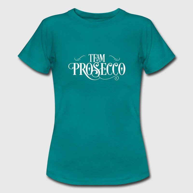 Team Prosecco Frauen T Shirt Shirt,JGA Braut Feiern Party Lustig Witzig  Spruch Sprüche
