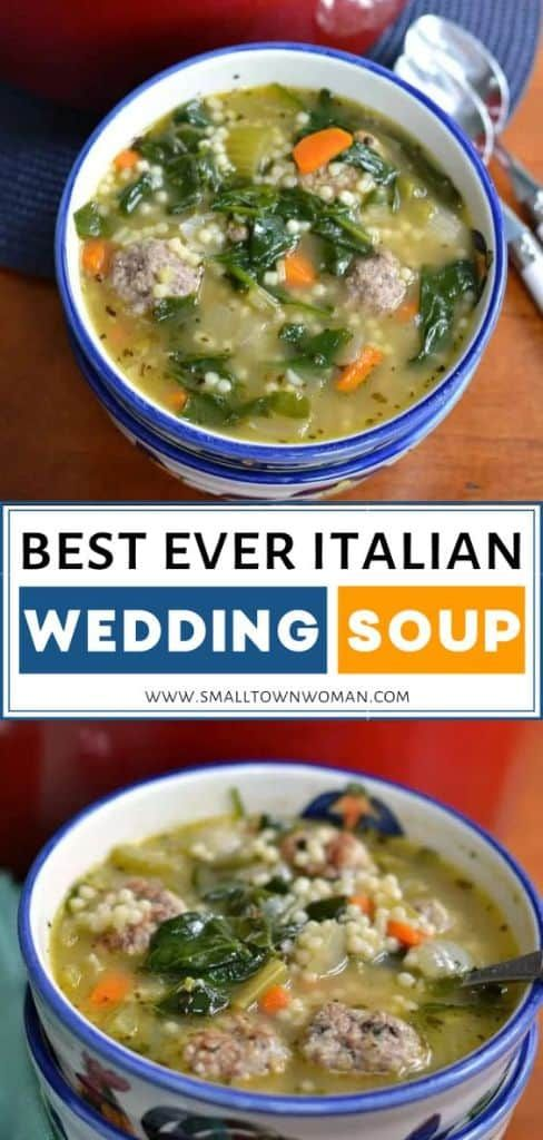 Best Ever Italian Wedding Soup | Small Town Woman