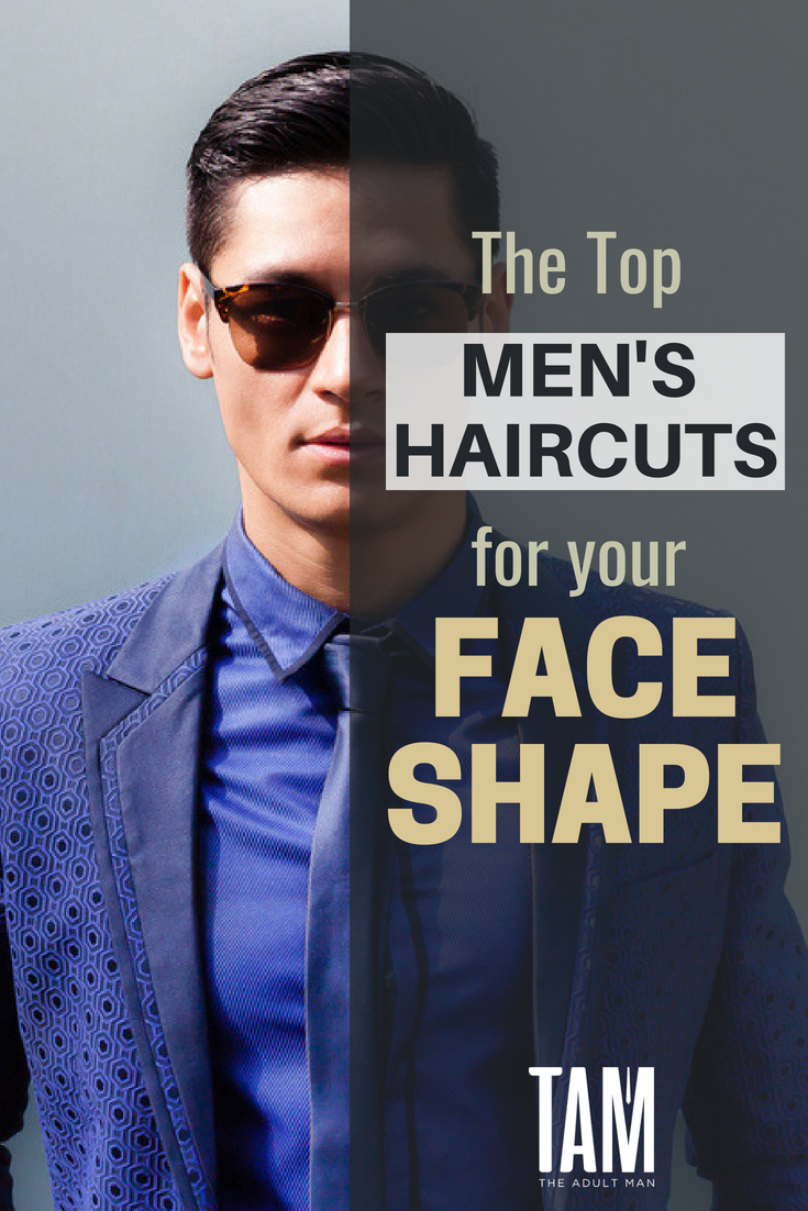 The Best Men S Haircut For Your Face Shape What Hairstyle Suits Me Learn How To Get The Ver Oval Face Men Face Shape Hairstyles Face Shape Hairstyles Men