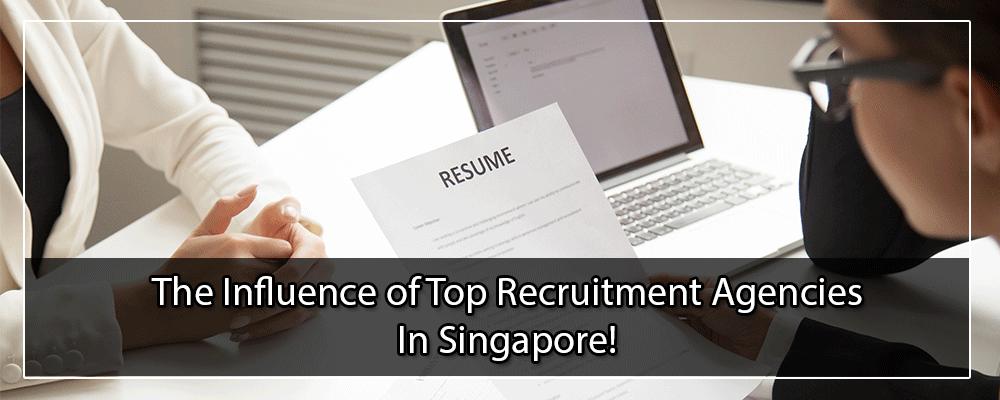 Top 20 Recruitment Agencies In Singapore In 2020 Recruitment Agencies Executive Search Recruitment
