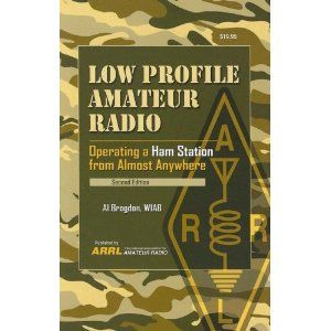 Low Profile Amateur Radio: Operating A Ham Station From Almost Anywhere Al Brogdon
