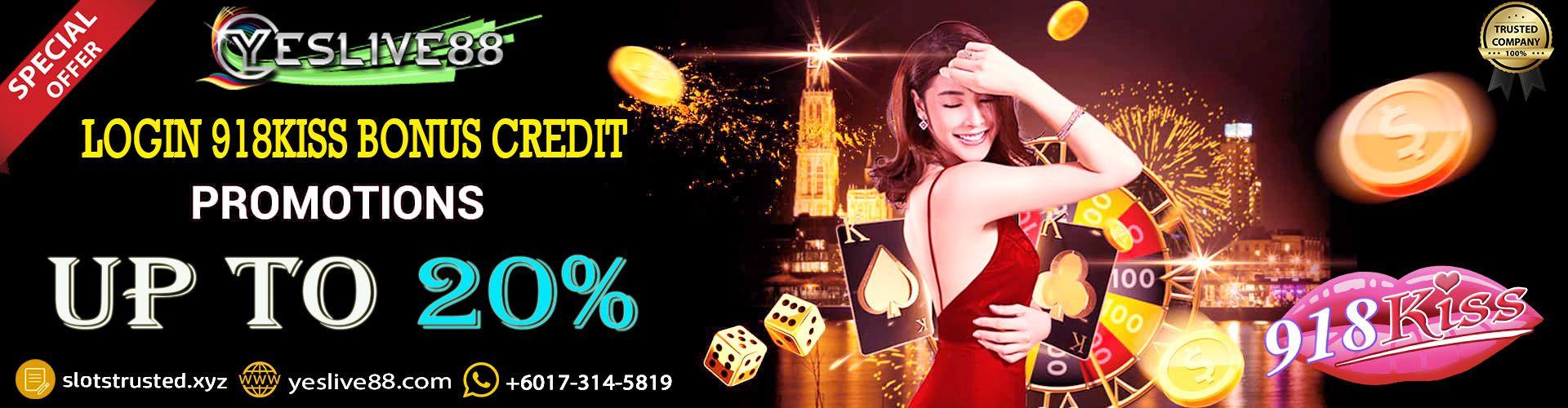 Bonus credit | Login 918Kiss | Register 918Kiss | Download apk 2020 | Free 918kiss