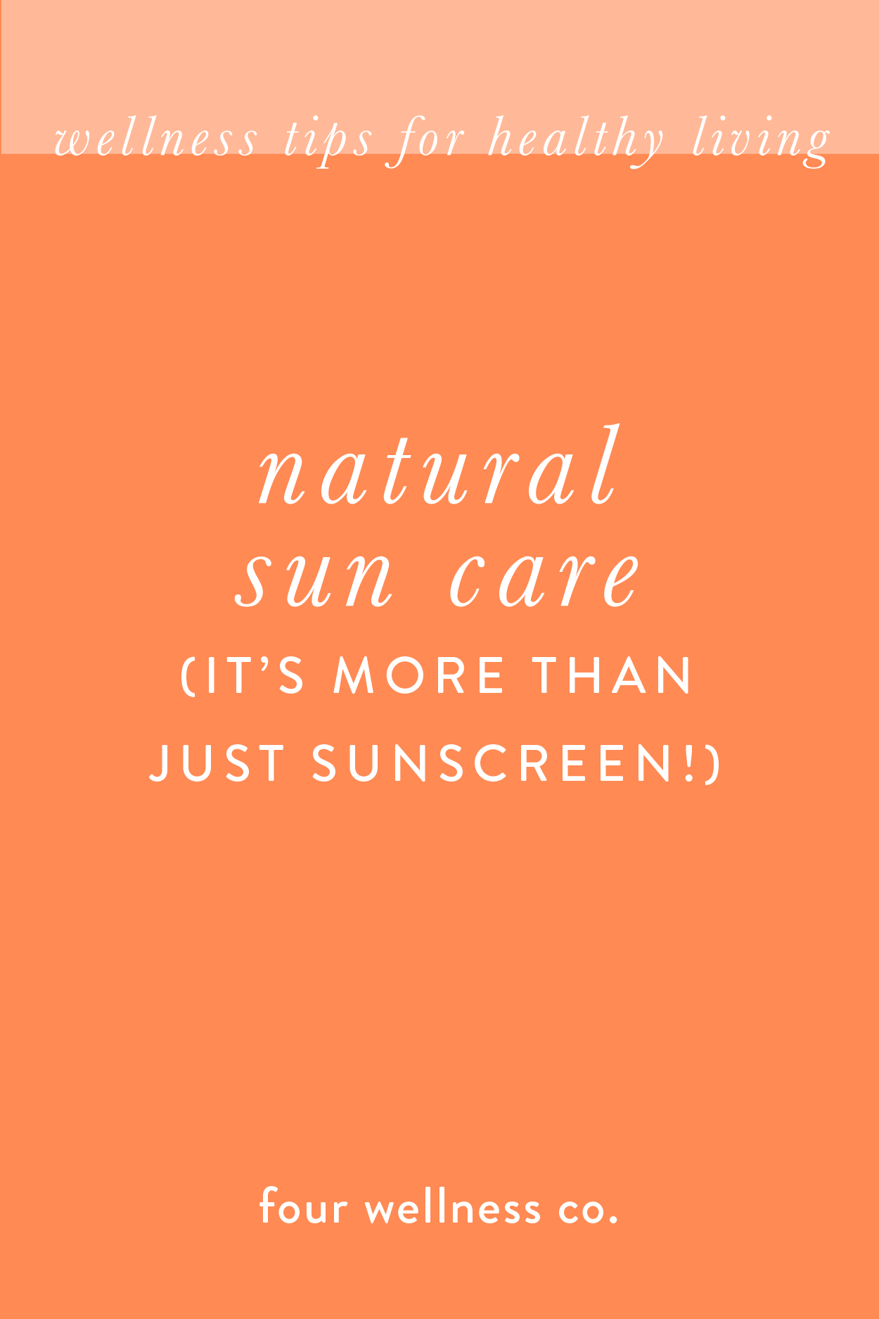 Natural Sun Care It S More Than Just Sunscreen