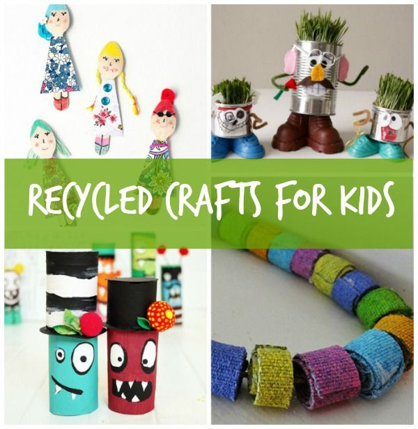 7 recycled crafts for kids turning trash into cute fun for Easy recycled materials
