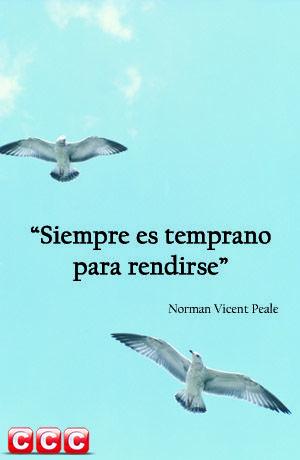 """""""Siempre es temprano para rendirse"""" #frasedeldía #frasescélebres  http://goo.gl/6rijuJ"""