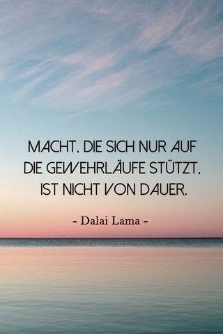 Rat Vom Dalai Lama Seine Besten Zitate Fur Jede Lebenslage Dalai Lama Dalai Lama Zitate Zitate