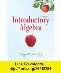Introductory algebra 4th edition martin gay developmental math introductory algebra 4th edition martin gay developmental math series 9780321726384 fandeluxe Gallery