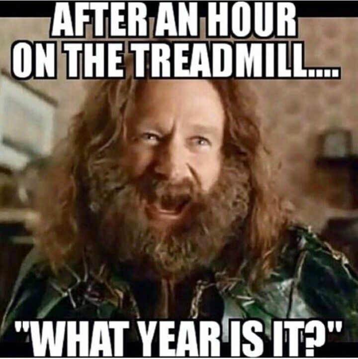 Awesome After An Hour On The Treadmill What Year Is It