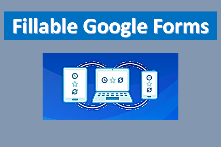 Collect And Organize Information With Fillable Google Forms Google Forms Fillable Forms Spreadsheet