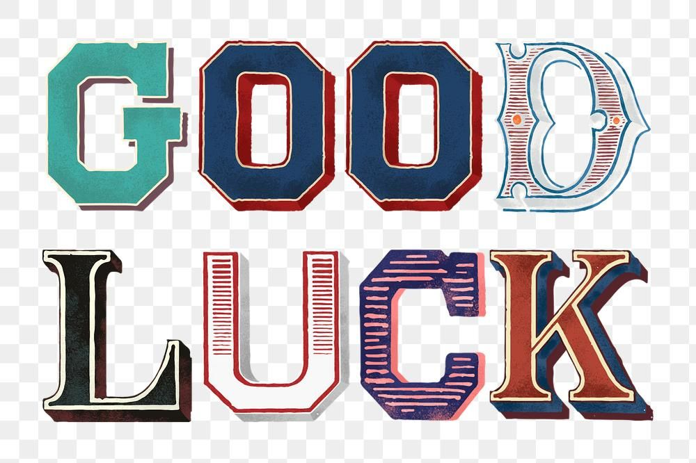 Good Luck Vintage Typography Png Free Image By Rawpixel Com Hein Vintage Typography Typography Typography Quotes