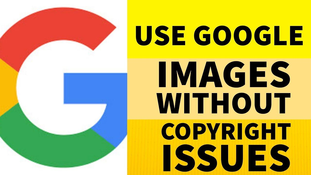 How to use google images without copyright issues and