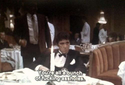Scarface 1983 Directed By Brian De Palmamy Favorite Quote