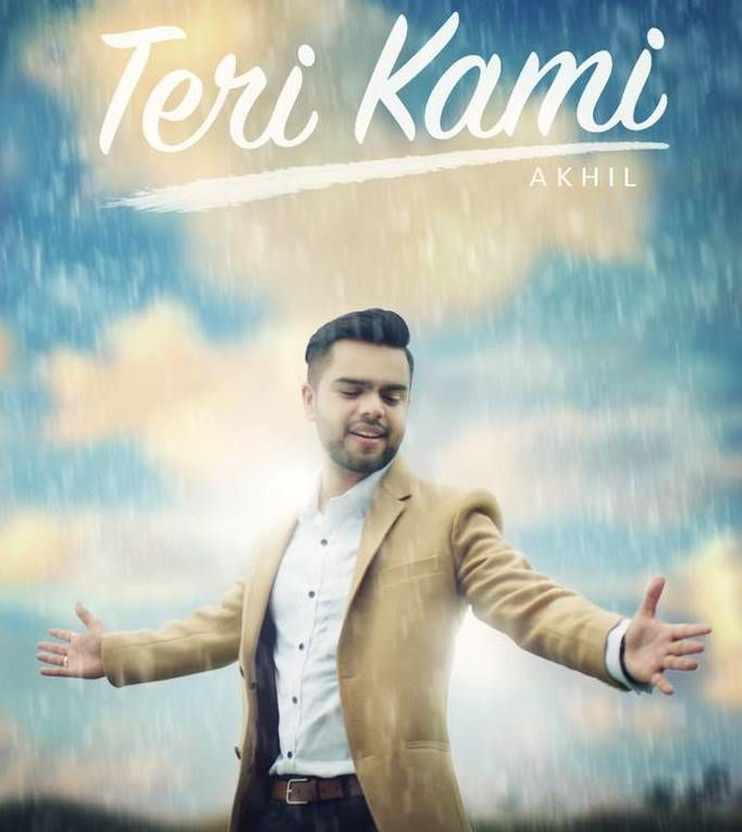 Teri Kami Full Song HD Video,HD Video Of Teri Kami Song - Akhil,Happy Raikoti…