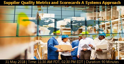 "Webinar on ""Supplier Quality Metrics and Scorecards A"