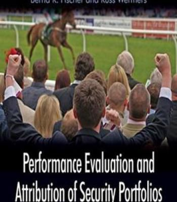 Performance Evaluation And Attribution Of Security Portfolios PDF - performance evaluation