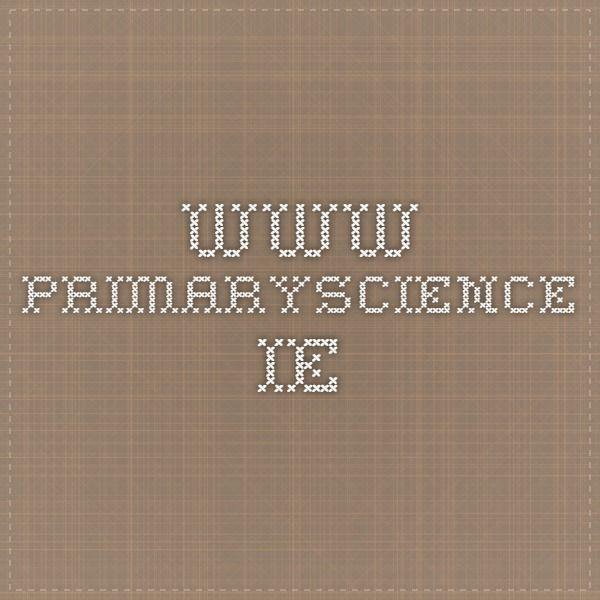 www.primaryscience.ie