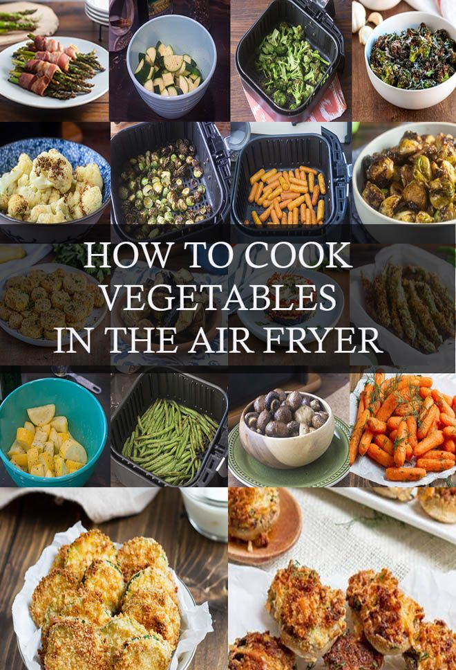 How To Cook Vegetables In the Air Fryer Save time and cook delicious vegetables in your Air Fryer Weve got tips and cook times along with plenty of recipes to get you sta...