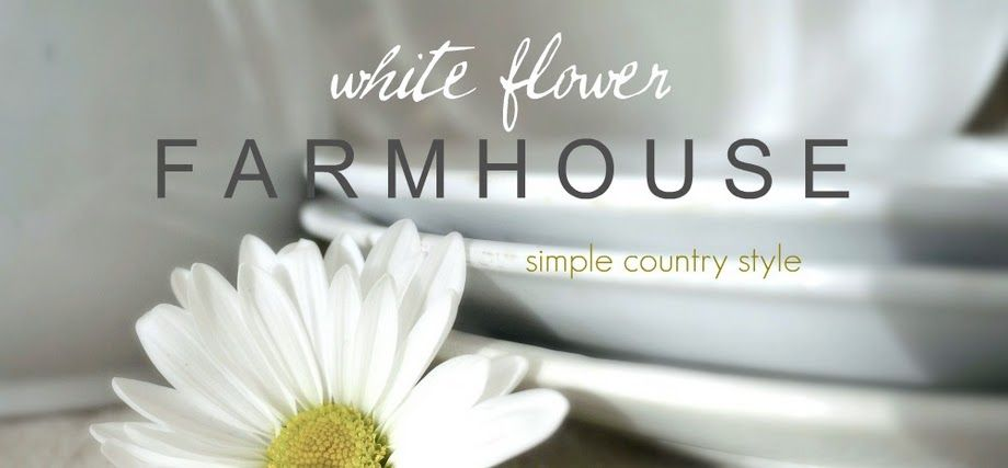 White flower farm house simply country style bloggs i like white flower farm house simply country style mightylinksfo Gallery