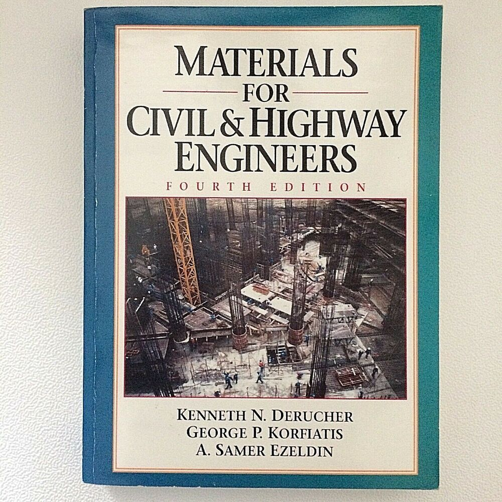 Materials For Civil And Highway Engineers Pb 4th Ed 1998 Civilengineers Highwayengineers Engineering Civilization Textbook