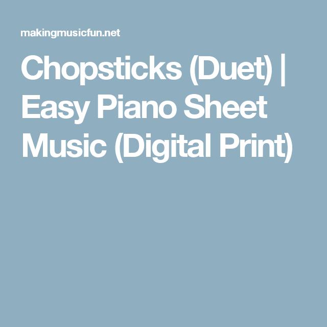 Chopsticks (Duet) | Easy Piano Sheet Music (Digital Print) | All ...