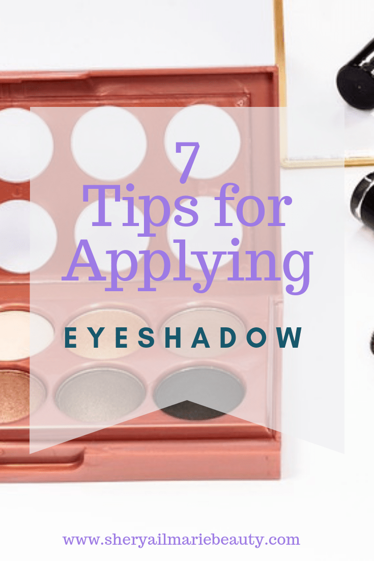 7 Tips For Applying Eyeshadow Life changing How to