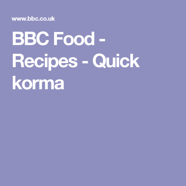 Quick korma recipe korma nigel slater and lunches forumfinder Image collections