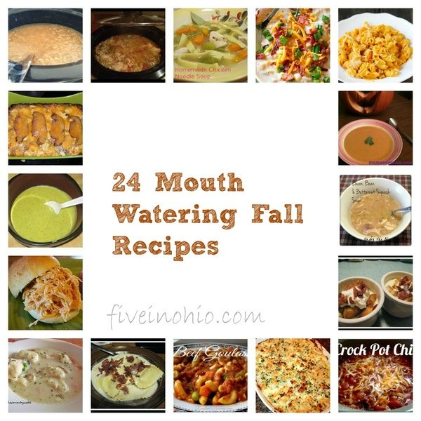 24 Mouth Watering Fall Recipes