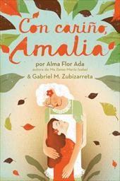 Con Carino, Amalia = Love, Amalia Este libro trata de que Martha la mejor amiga de Amalia, se mudara lejos y Amalia se pone muy triste y para sentirse mejor ella busca a su abuelita para que la consuele y con su abuelita cocinando, escuchando cuentos y música. Aprende de su familia  pero cuando su abuelita muere ella se siente desconsolada hasta que encuentra la caja de los recuerdos de su abuelita y entonces empieza a escribirle a todos también a Martha.