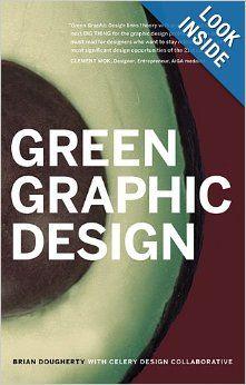 Green Graphic Design Brian Dougherty Celery Design Collaborative 9781581155112 Amazon Com Books Graphic Design Book Design Graphic Design Books