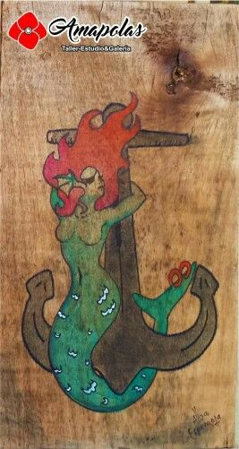 Sirena Anclada, Acrílico y marcador sobre madera http://alba-esperanza-percepcion.blogspot.mx