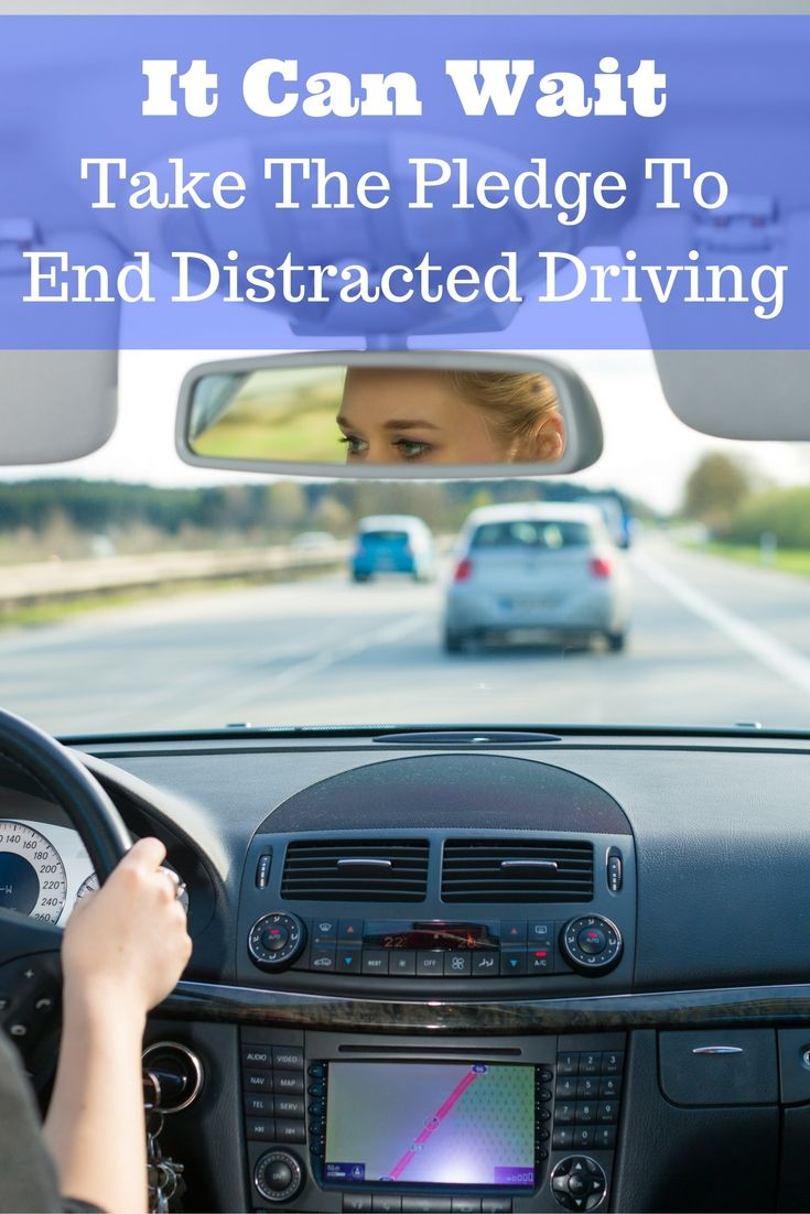 It Can Wait Take The Pledge To End Distracted Driving