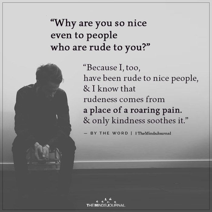 Why Are You So Nice | The Minds Journal