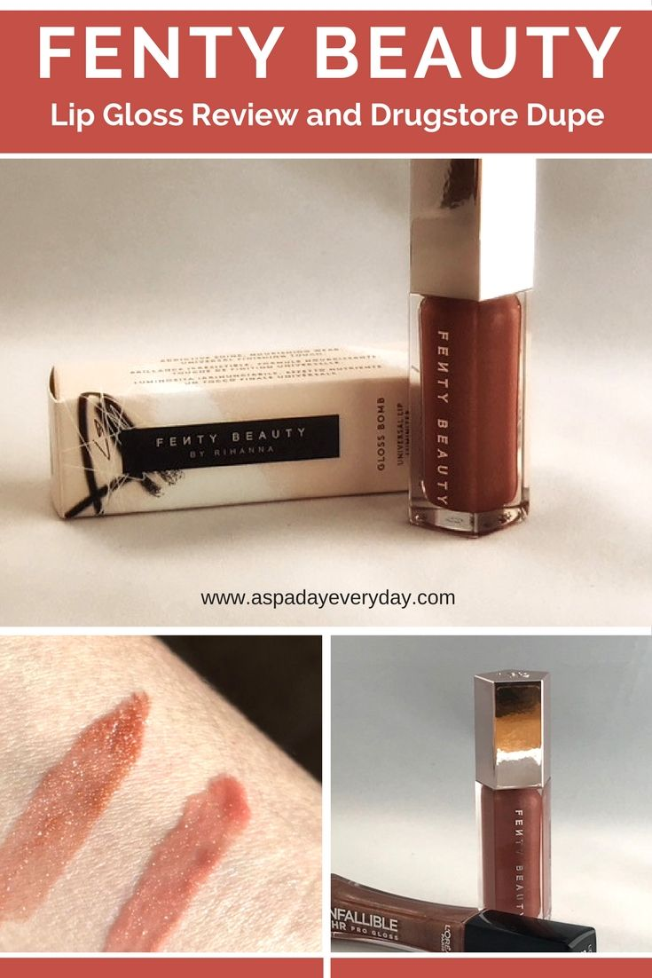 Fenty Beauty Lip Gloss Review And Drugstore Dupe A Spa Day Everyday Fenty Beauty Beauty Dupes Drugstore Dupes