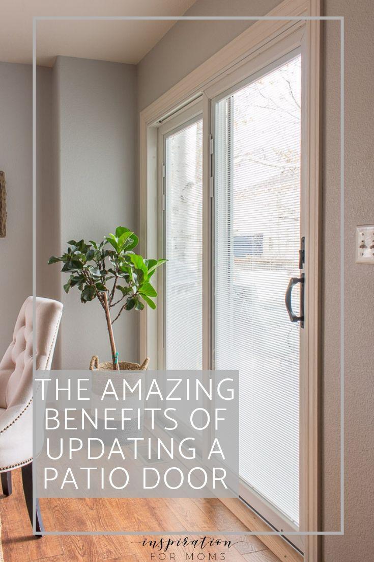 Here Are The Amazing Benefits Of Updating A Patio Door
