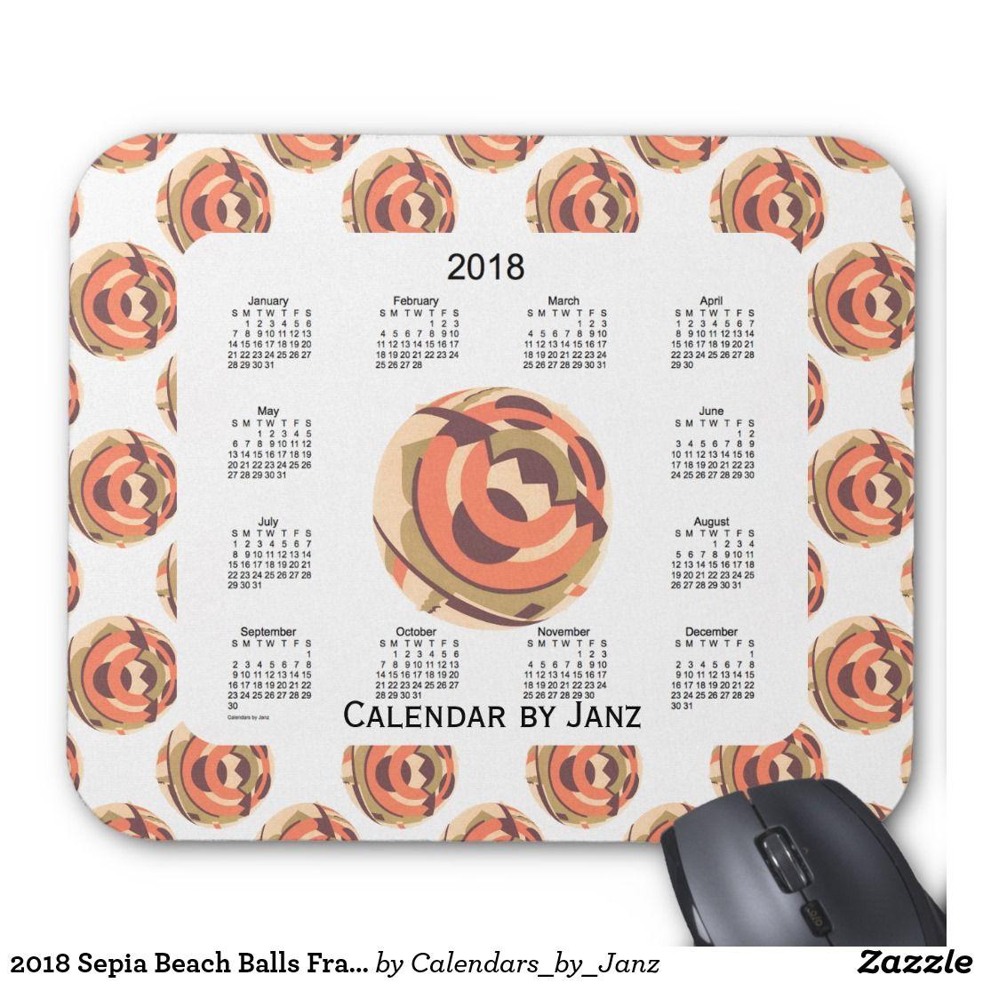 2018 Sepia Beach Balls Framed Calendar by Janz Mouse Pad ...