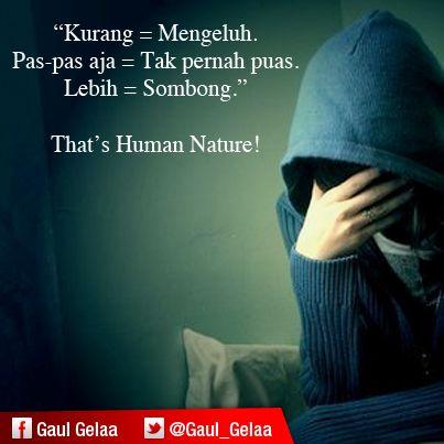 Human Nature Dengan Gambar Motivasi Kata Kata Mutiara Kutipan