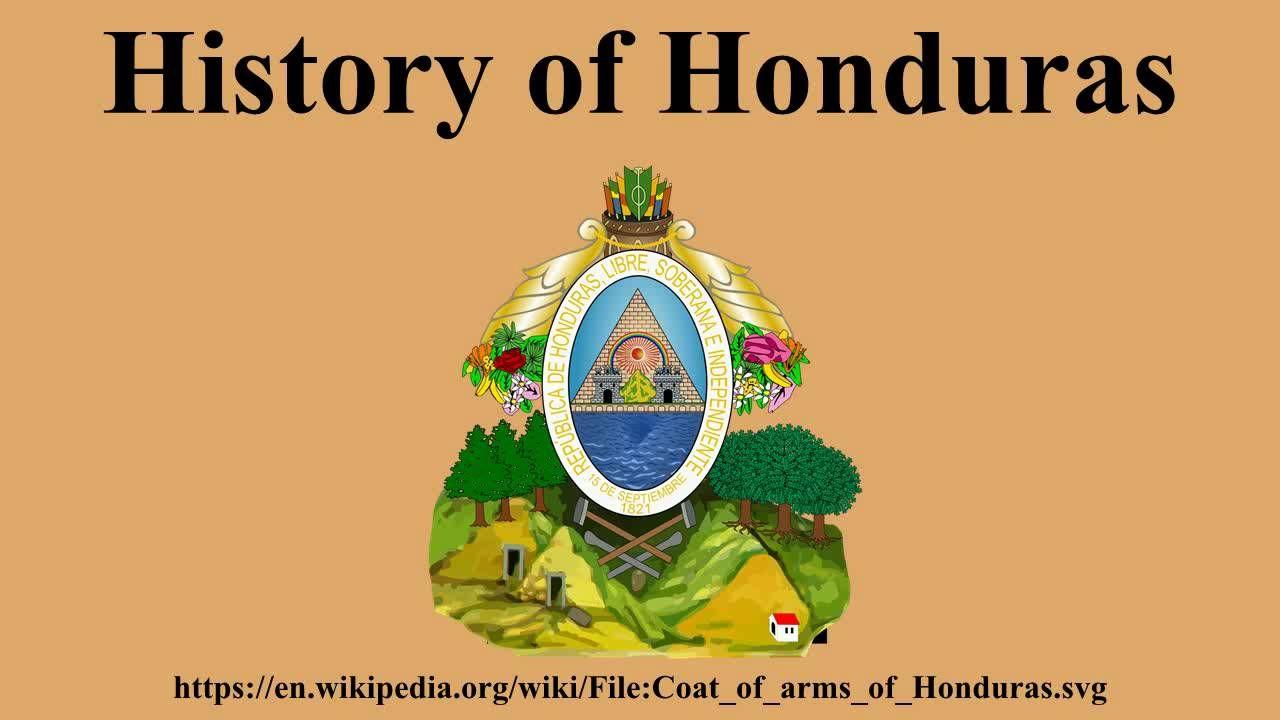 History of Honduras   Honduras, History, Supportive