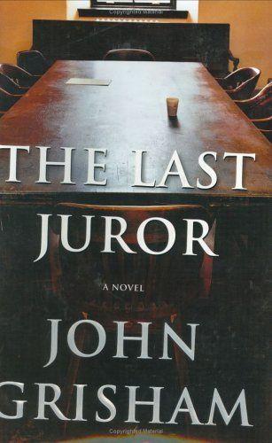 The Last Juror (Grisham, John) by John Grisham,http://www.amazon.com/dp/0385510438/ref=cm_sw_r_pi_dp_TK0ttb03JYXFC3GD