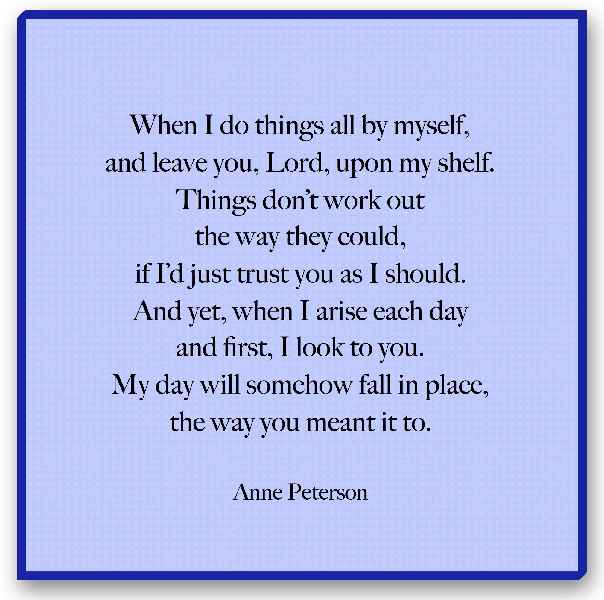 Seeking God first, trust, priorities, poetry, Anne Peterson