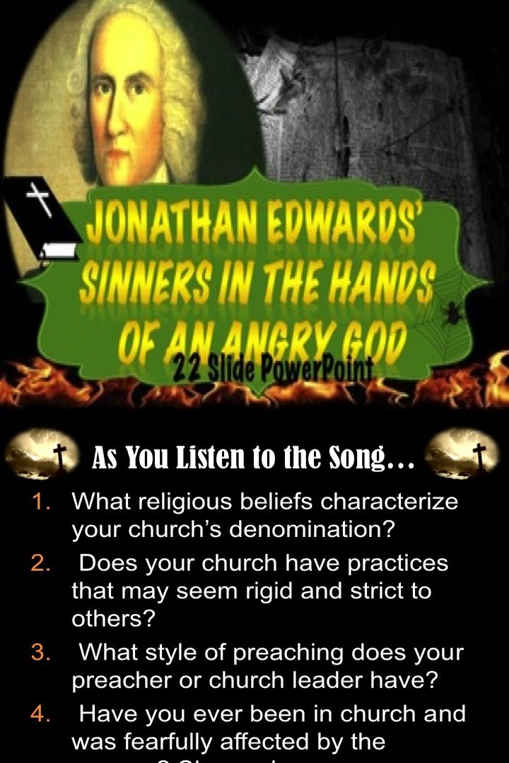 two different ways of persuading people in edwards sinners in the hands of an angry god and jefferso This rhetorical comparison essay between edwards, sinners in persuading people doesn't have to mean that it has to be done in one unique way the opening sentence of the declaration of independence has a much different approach to procure the audiences attention then did edwards.
