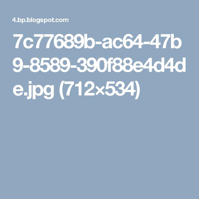 7c77689b-ac64-47b9-8589-390f88e4d4de.jpg (712×534)