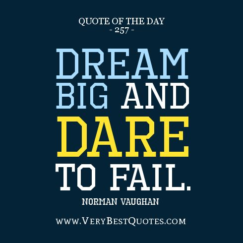 quote of the day, dream big quotes